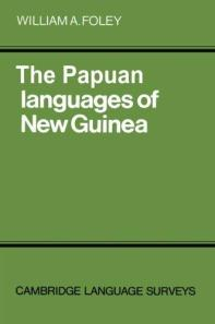 The Papuan languages of New Guinea