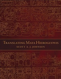 Translating Maya Hieroglyphs